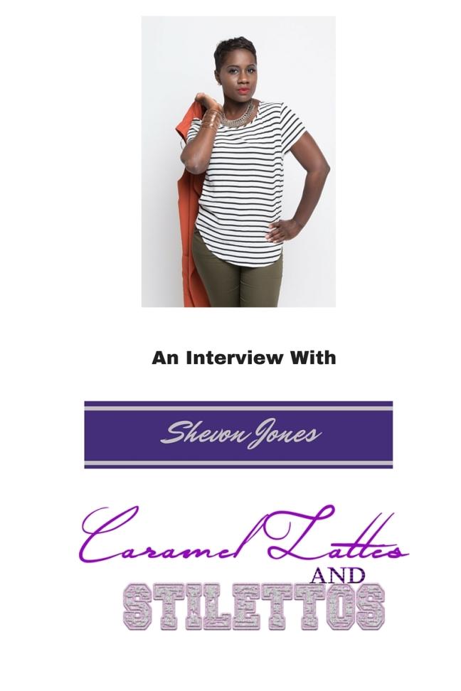 An Interview With Shevon Jones